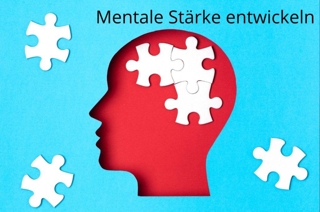 mentale stärke entwickel